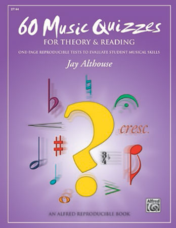 60 Music Quizzes for Theory & Reading