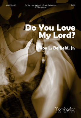Do You Love My Lord