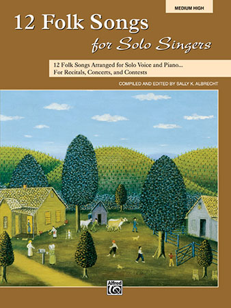 12 Folk Songs for Solo Singers
