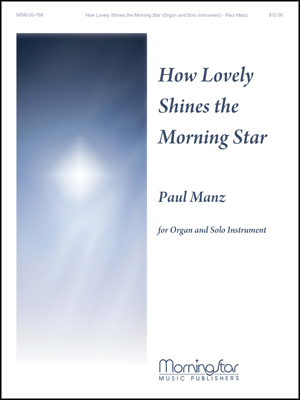 How Lovely Shines the Morning Star