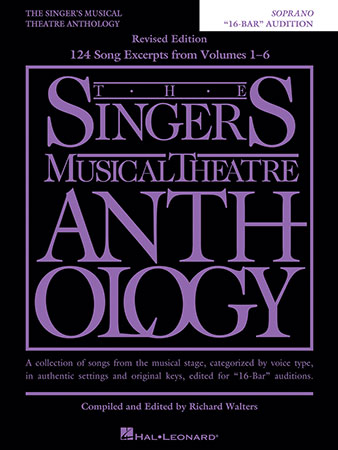 The Singer's Musical Theatre Anthology: 16-Bar Audition