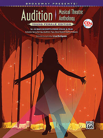 Broadway Presents! Audition Theatre Anthology