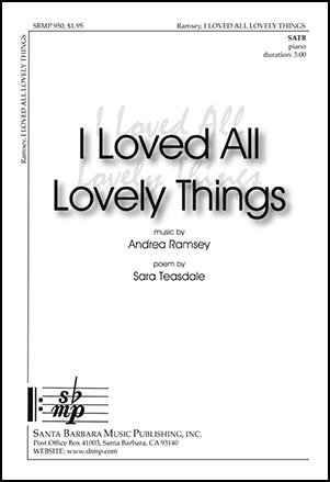 I Loved All Lovely Things