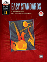 Easy Jazz Play-Along Series - Volume  1 (Easy Standards)