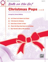 Bells on the Go: Christmas Pops #2