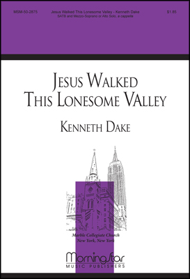 Jesus Walked This Lonesome Valley Thumbnail