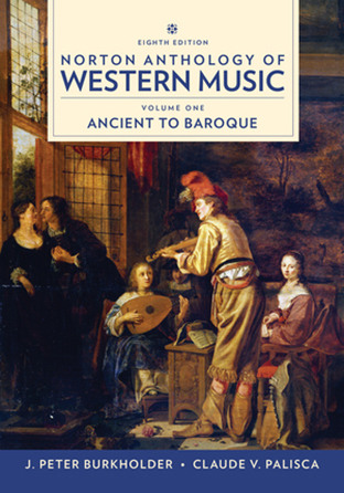 Norton Anthology of Western Music, Vol. 1 - Ancient to Baroque