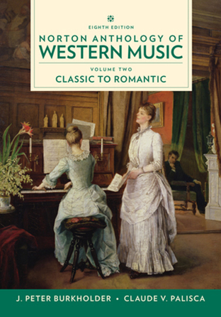 Norton Anthology of Western Music, Vol. 2 - Classic to Romantic