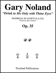 Drink to Me Only with Thine Eyes Op. 35