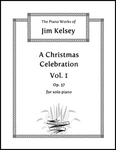 A Christmas Celebration, Vol. 1, Op. 37