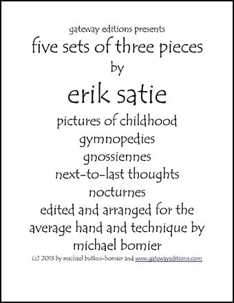 Five Sets of Three Pieces of Erik Satie