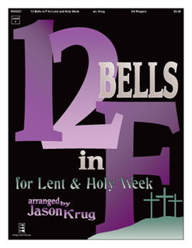 12 Bells in F for Lent and Holy Week