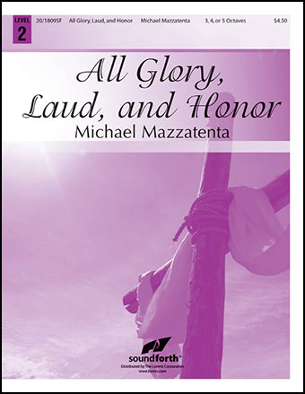 All Glory Laud and Honor