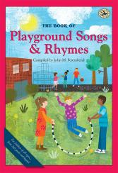 First Steps in Music: The Book of Playground Songs and Rhymes