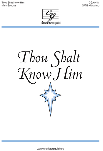 Thou Shalt Know Him
