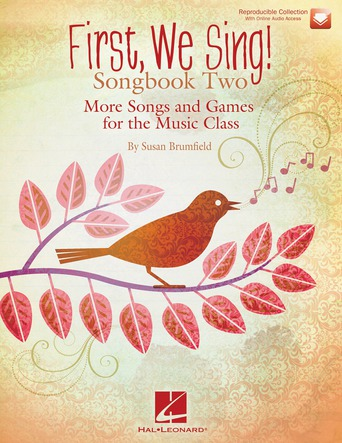 First, We Sing! Songbook #2