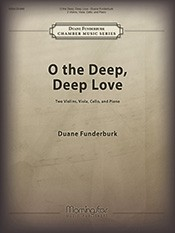 O the Deep, Deep Love