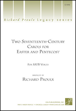 Two Seventeenth-Century Carols for Easter and Pentecost