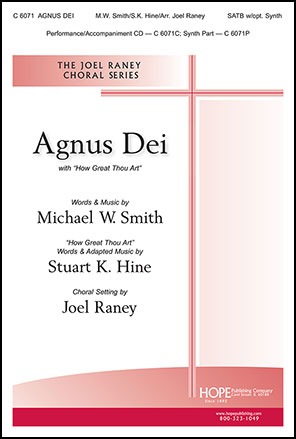 Agnus Dei with How Great Thou Art