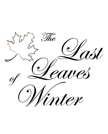 The Last Leaves of Winter