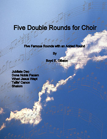 Five Double Rounds For Choir