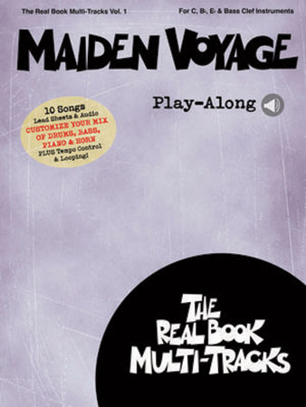 The Real Book Multi-Tracks, Vol.  1: Maiden Voyage