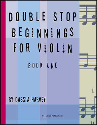 Double Stop Beginnings for the Violin #1
