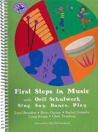 First Steps in Music: with Orff Schulwerk