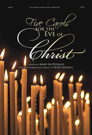Five Carols for the Eve of Christ