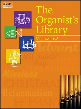 The Organist's Library Vol. 62