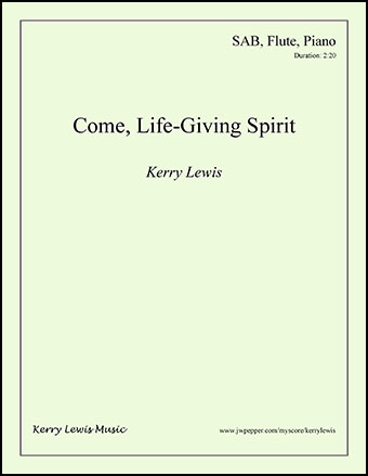 Come, Life-Giving Spirit