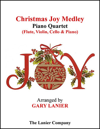 Christmas Joy Medley (Flute, Violin, Cello and Piano with Score)