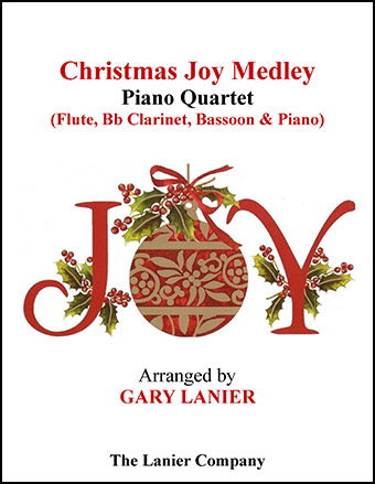 Christmas Joy Medley (Piano Quartet - Flute, Bb Clarinet, Bassoon and Piano)