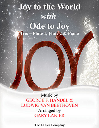Joy to the World with Ode to Joy (Trio - Flute 1, Flute 2 with Piano)
