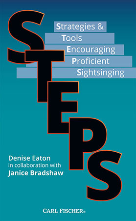 STEPS: Strategies and Tools Encouraging Proficient Sight Singing