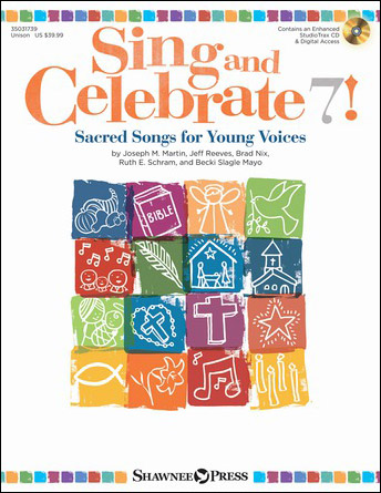 Sing and Celebrate 7!