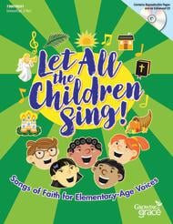 Let All the Children Sing!