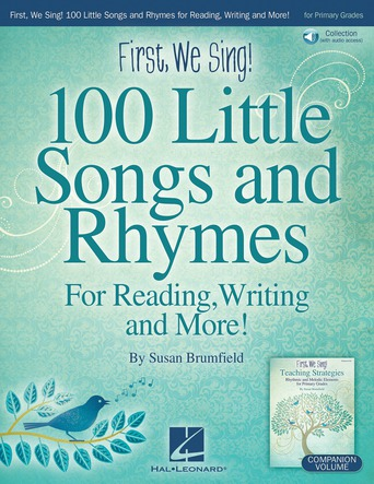 First, We Sing! 100 Little Songs and Rhymes