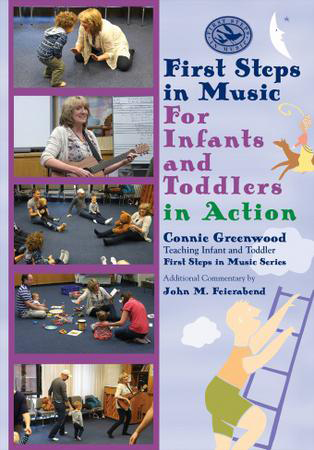 First Steps in Music: for Infant and Toddlers: In Action