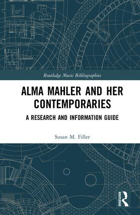 Alma Mahler and Her Contemporaries