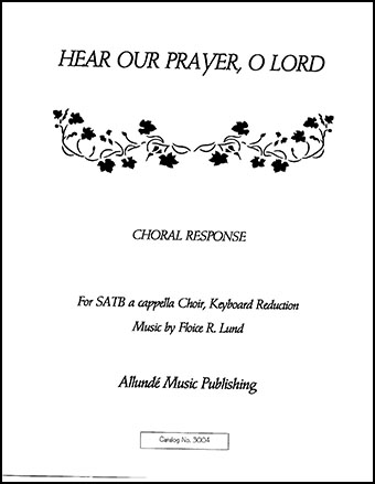 Hear Our Prayer, O Lord