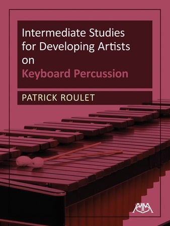 Intermediate Studies for Developing Artists on Keyboard Percussion