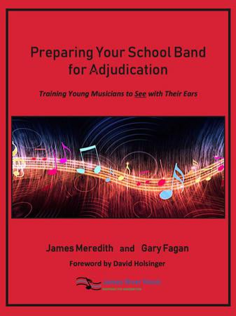 Preparing Your School Band for Adjudication