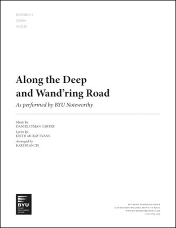 Along the Deep and Wand'ring Road