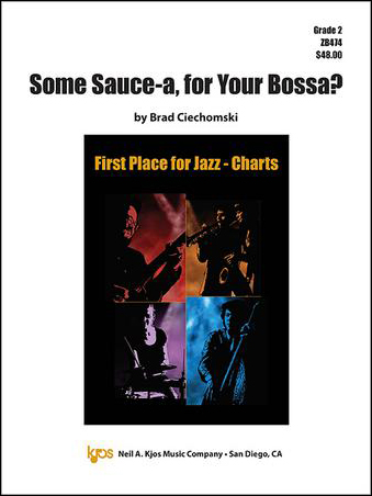 Some Sauce-a, for Your Bossa?