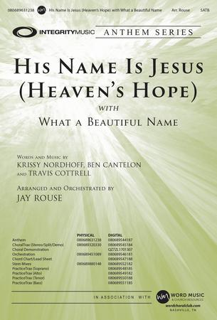 His Name Is Jesus with What a Beautiful Name Thumbnail