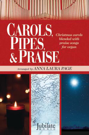 Carols, Pipes, & Praise