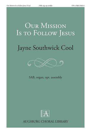 Our Mission is to Follow Jesus