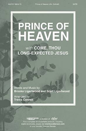 Prince of Heaven with Come Thou Long Expected Jesus
