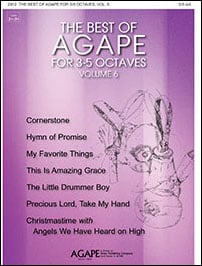The Best of Agape for 3-5 Octaves, Vol. 6